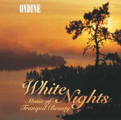 White Nights Music Of Tranquil Beauty