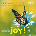 Tapiola Choir Joy! - Highlights from the world-famous children's choir