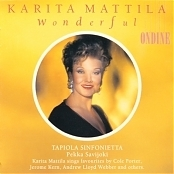 Karita Mattila - Wonderful - favourites by Cole Porter, Jerome Kern, Andrew Llyod Webber and others