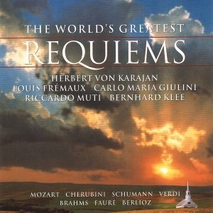 The World's Greatest Requiems